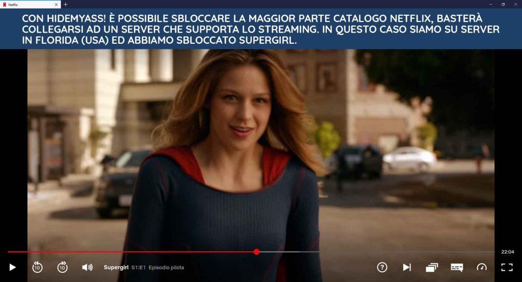 Serie TV bloccata in Italia su Netglix, sbloccata da HideMyAss! collegandosi in Florida.